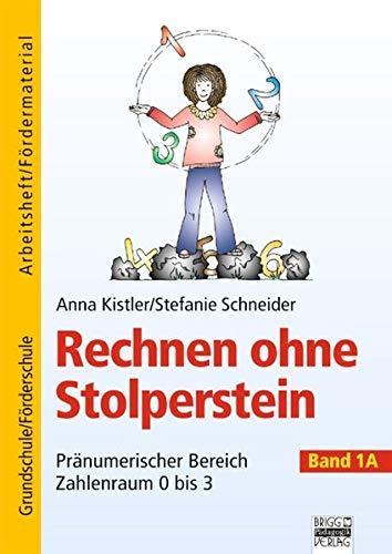 9783871014871: Rechnen ohne Stolperstein - Band 1A: Pr�numerischer Bereich - Zahlenraum 0 bis 3