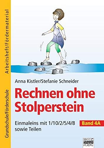 9783871014932: Kistler, Anna; Schneider, Stefanie, Bd.4A : Einmaleins mit 1/10/2/5/4/8 sowie Teilen