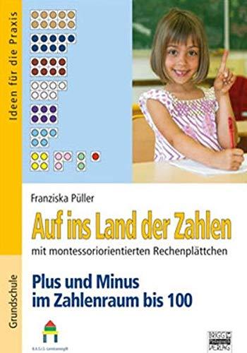 9783871016356: Auf ins Land der Zahlen: Plus und Minus im Zahlenraum bis 100: Rechenschachtel