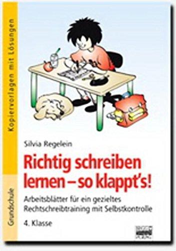 9783871016509: Richtig schreiben lernen - so klappt's! 4. Klasse - Kopiervorlagen mit Lösungen