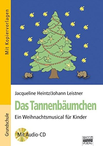 9783871016677: Das Tannenbäumchen: Ein Weihnachtsmusical für Kinder