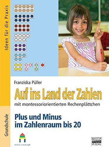 9783871017148: Auf ins Land der Zahlen: Plus und Minus im Zahlenraum bis 20: Rechenschachtel
