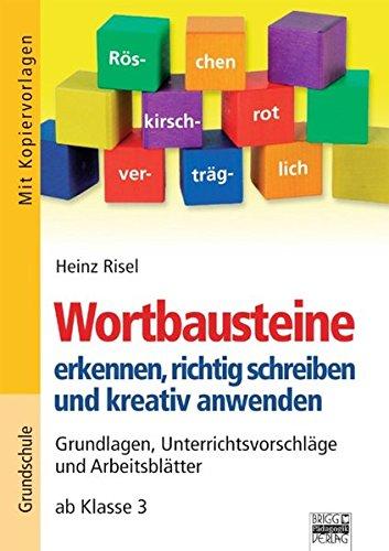 9783871017346: Brigg: Deutsch - Grundschule - Schreiben: Wortbausteine erkennen, richtig schreiben und kreativ anwenden