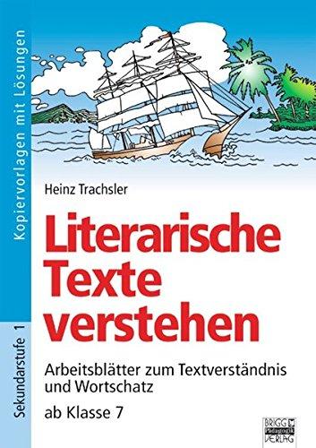 9783871017728: Brigg: Deutsch: Literarische Texte verstehen ab Klasse 7. Kopiervorlagen mit Lösungen: Arbeitsblätter zum Textverständnis und Wortschatz
