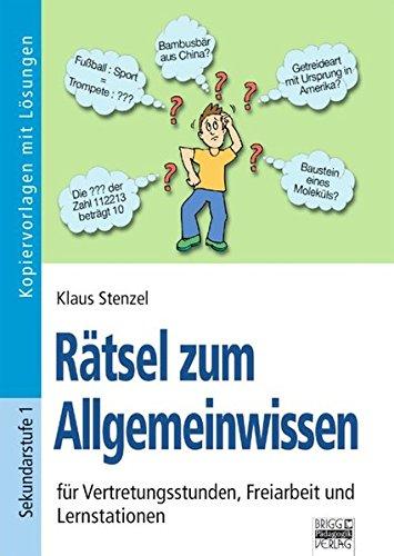 9783871018541: Rätsel zum Allgemeinwissen: für Vertretungsstunden, Freiarbeit und Lernstationen. Kopiervorlagen mit Lösungen