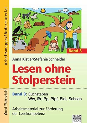 9783871018664: Lesen ohne Stolperstein 3 - Buchstaben Ww, Rr, Pp, Pfpf, Eiei, Schsch