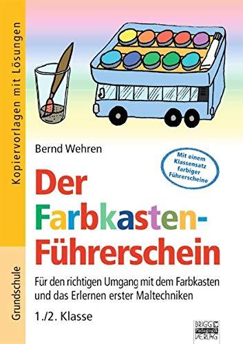 9783871018817: Der Farbkasten-Führerschein