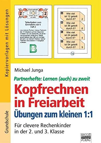 9783871018893: Kopfrechnen in Freiarbeit: Übungen zum kleinen 1 : 1: Für clevere Rechenkinder in der 2. und 3. Klasse