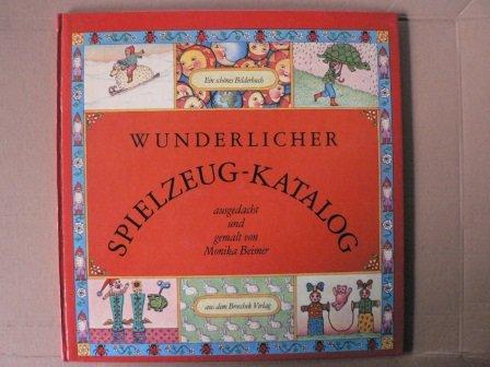 Wunderlicher Spielzeugkatalog (9783871020445) by Monika Beisner