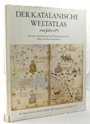 Der katalanische Weltatlas: Vom Jahre 1375 : Abraham Cresques