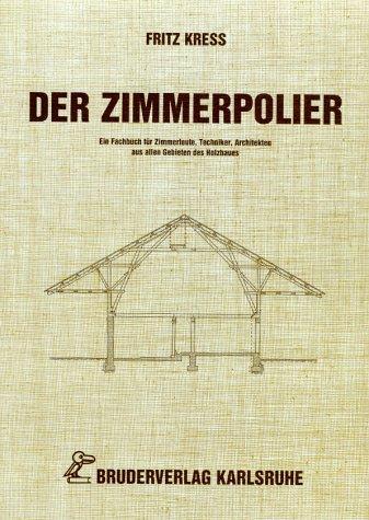 9783871040856: Der Zimmerpolier.