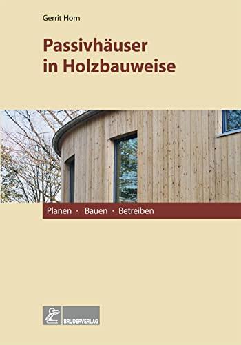 9783871041754: Passivhäuser in Holzbauweise