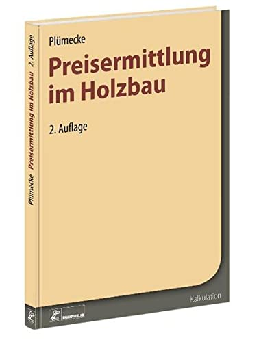 Plümecke - Preisermittlung im Holzbau: Helmhard Neuenhagen