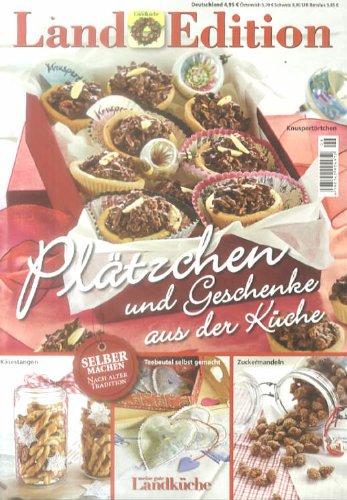 9783871150289: Land Edition Nr. 6/13 - Plätzchen & Geschenke aus der Küche