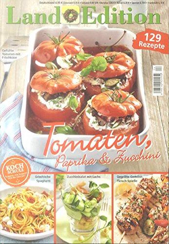 9783871150418: Land Edition Nr. 4/14 - Tomaten, Paprika & Zucchini