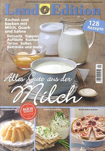 9783871150579: Land Edition Nr. 1/15 - Alles Gute aus der Milch