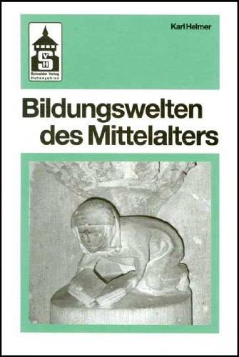 9783871167621: Bildungswelten des Mittelalters: Denken und Gedanken, Vorstellungen und Einstellungen (Livre en allemand)