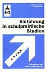 9783871168956: Einführung in schulpraktische Studien. Vorbereitung auf Schule und Unterricht