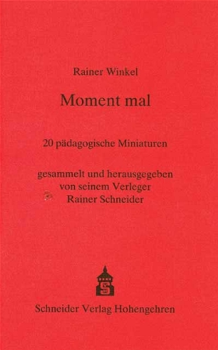9783871169311: Moment mal: 20 p�dagogische Miniaturen