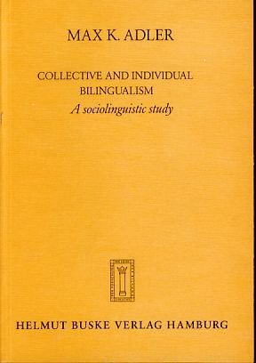 9783871182815: Collective and individual bilingualism: A sociolinguistic study
