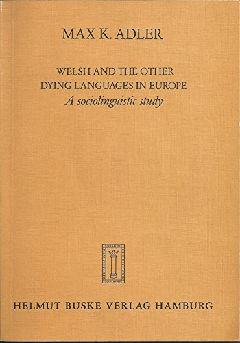 9783871182839: Welsh and the Other Dying Languages in Europe: A Sociolinquistic Study
