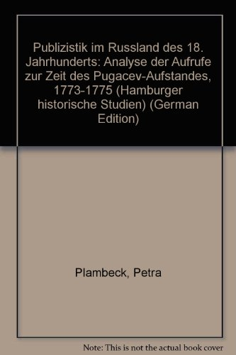 Publizistik im Russland des 18. Jahrhunderts: Analyse: Petra Plambeck