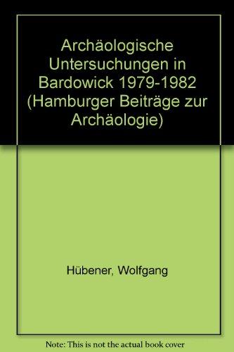 Archäologische Untersuchungen in Bardowick, 1979-1982: Hubener, Wolfgang / Caselitz, Peter