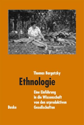 9783871186967: Einführung in die Ethnologie. Eine Kultur- und Sozialanthropologie