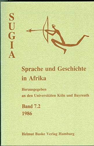 9783871187605: SUGIA Sprache und Geschichte in Afrika 7.2-1986