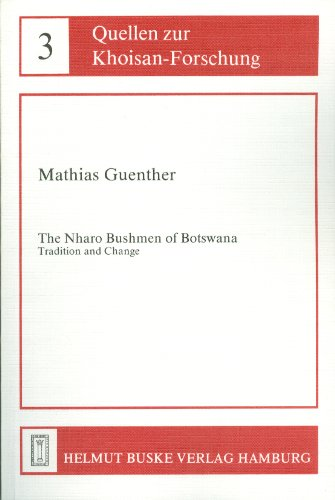 The Nharo Bushmen of Botswana – Tradition: Mathias Guenther
