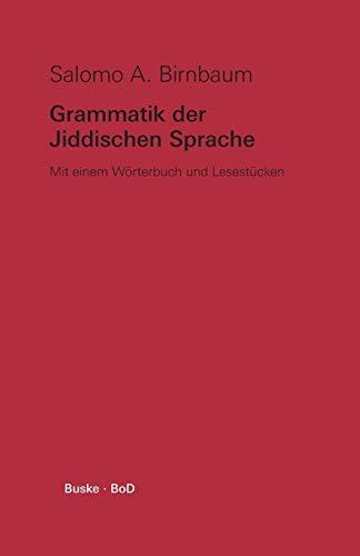 9783871188749: Grammatik Der Jiddischen Sprache (German Edition)
