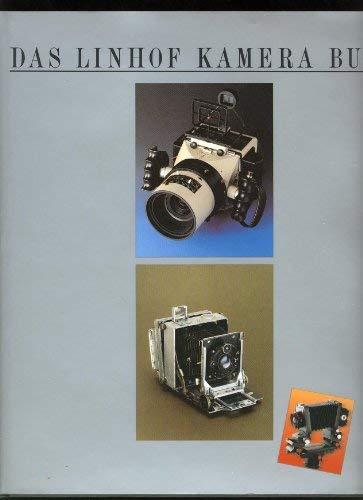 The Linhof Camera Story: 70 Cameras From 1990-1934 / Das Linhof Kamera Buch: 70 Kameras Von 1990-...