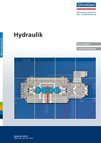 9783871252334: Hydraulik. Grundlagen und Gerätekunde. Metalltechn
