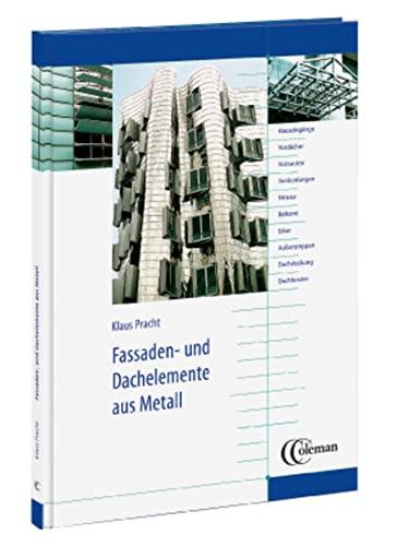 Fassaden- und Dachelemente aus Metall: Klaus Pracht