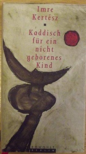 9783871340536: Kaddisch für ein nicht geborenes Kind. Roman
