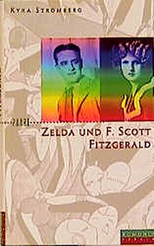 9783871342257: Zelda und F. Scott Fitzgerald: Ein amerikanischer Traum (Paare)