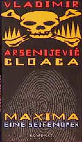 9783871342677: Cloaca Maxima. Eine Seifenoper