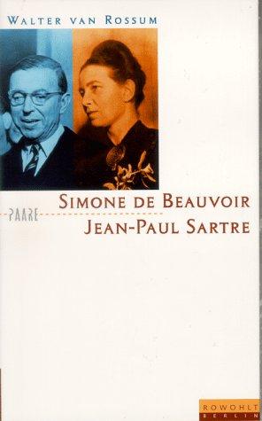 9783871342769: Simone de Beauvoir und Jean Paul Sartre. Die Kunst der Nähe