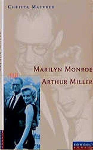 Marilyn Monroe und Arthur Miller (aus der: Maerker, Christa