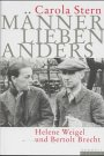 9783871344114: Manner lieben anders: Helene Weigel und Bertolt Brecht (German Edition)