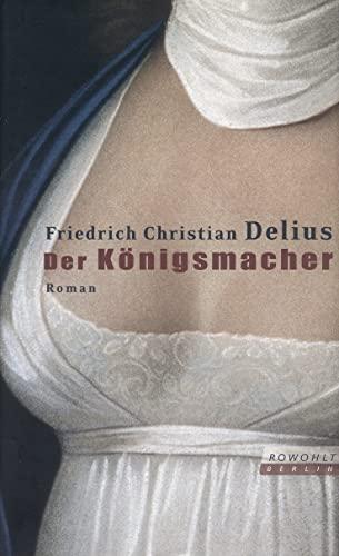 9783871344381: Der Königsmacher