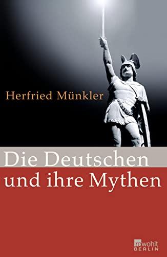 9783871346071: Die Deutschen und ihre Mythen