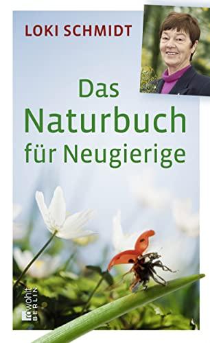 9783871346811: Das Naturbuch f�r Neugierige