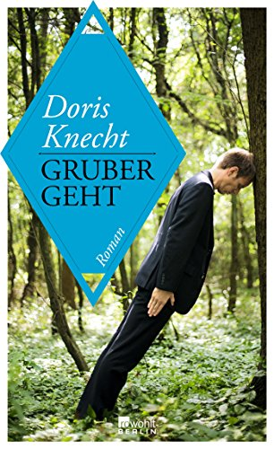 Gruber geht: Knecht, Doris