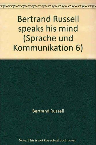 9783871390395: Bertrand Russell speaks his mind (Sprache und Kommunikation 6)