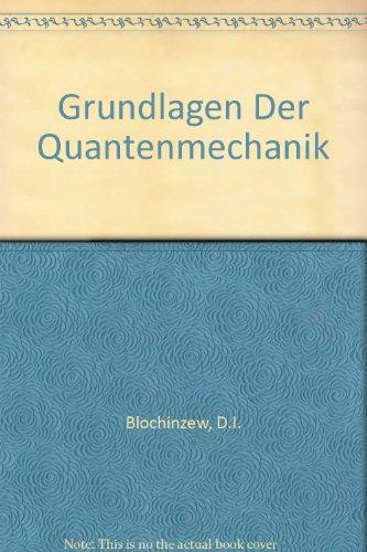 9783871441134: Grundlagen der Quantenmechanik. Studienausgabe. Übersetzt aus dem Russischen