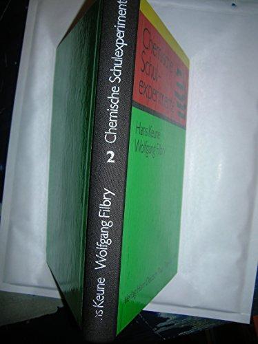 9783871443558: Chemische Schulexperimente, eine Anleitung für Lehrer, Bd.2, Anorganische Chemie