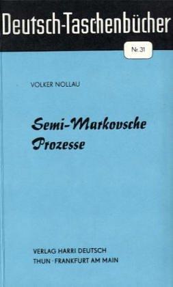 9783871445675: Deutsch Taschenb�cher, Nr.31, Semi-Markovsche Prozesse