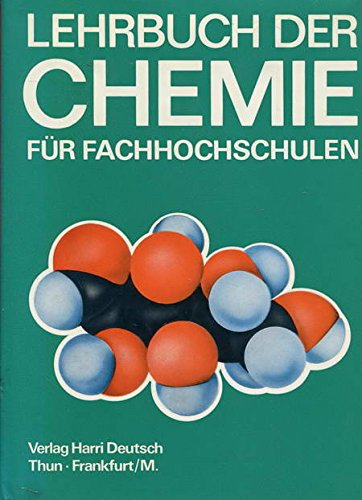 9783871446696: Lehrbuch der Chemie für Fachhochschulen