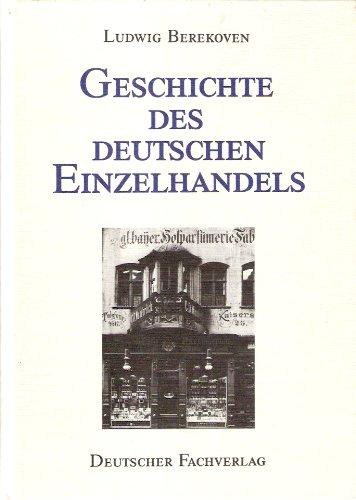 9783871502521: Geschichte des deutschen Einzelhandels